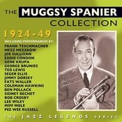 The Muggsy Spanier Collection 1924-49 Songs