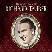 The Golden Voice Of Richard Tauber Songs