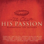 The Christ - His Passion Songs