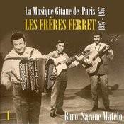 La Musique Gitane De Paris : Les Frères Ferret (1937 - 1957), Vol. 1 Songs