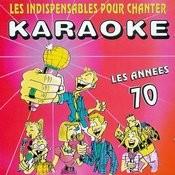 Les Indispensables Pour Chanter Karaoké (Années 70) Songs
