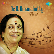 Dr K Omanakutty Vocal Songs