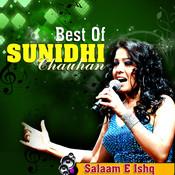 Best Of Sunidhi Chauhan - Salaam E Ishq Songs