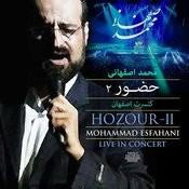 Hozour - II (Mohammad Esfahani Live In Concert) Songs