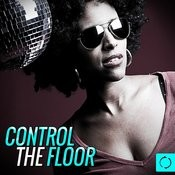 Control The Floor Songs