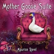 Maurice Ravel - Mother Goose Suite Songs
