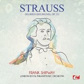 Strauss: Delirien (Deliriums), Op. 212 (Digitally Remastered) Songs