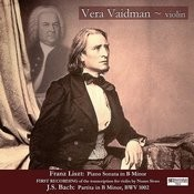 Liszt: Piano Sonata Transcribed For Violin Songs