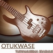 Otukwase Songs