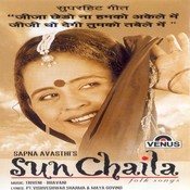 Sun Chaila Songs
