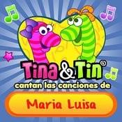 Cantan Las Canciones De Maria Luisa Songs