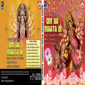 Om Jai Maata Di Songs