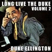 Long Live The Duke, Vol. 2 Songs