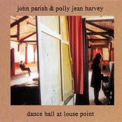 Dance Hall At Louse Point Songs