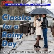 Classics For A Rainy Day Songs