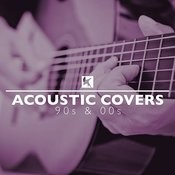Acoustic Covers 90s And 00s Songs
