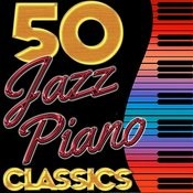 50 Jazz Piano Classics Songs