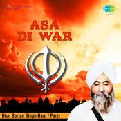 Asa Di War Bhai Surjan Singh Ragi Songs