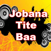 Jobana Tite Baa Songs