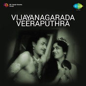 Vijayanagarada Veera Putra Songs