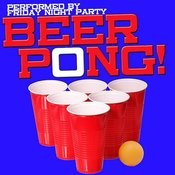 Beer Pong! Songs