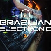 Brazilian Eletronic, Vol. 1 Songs