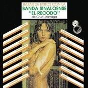 Bazar de Éxitos Con la Banda Sinaloense el Recodo de Cruz Lizárraga Songs