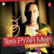 Tere Pyar Mein Songs