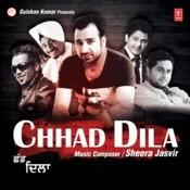 Chhad Dilla Song