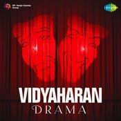 Vidyaharan Drama Songs