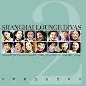 Shanghai Lounge Divas Vol. 2 Songs