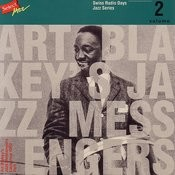 Art Blakey's Jazz Messengers, Lausanne 1960 Part 1 / Swiss Radio Days, Jazz Series Vol.2 Songs