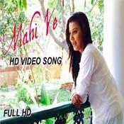 Mahi Ve Song