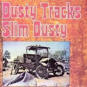 Dusty Tracks Songs