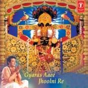 Gyaras Aaee Jhoolni Re Songs