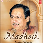 Tujhe Kya Khabar Mere Humsafar MP3 Song Download- Madhosh