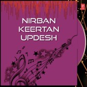 Nirban Keertan Updesh Songs
