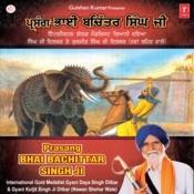 Prasang Bhai Bachittar Singh Ji Songs