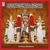 Sri Venkateshwara Avathara Songs