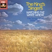 Watching the White Wheat - Folksongs of the British Isles Songs