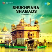 Shukhrana - Shabads By Minoo Bakshi Songs