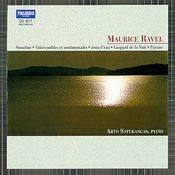 Ravel : Sonatine, Valses nobles et sentimentales, Jeux d'eau, Gaspard de la Nuit, Pavane Songs