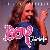 Boy Chiclete Songs