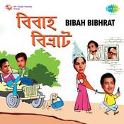 Bibah Bibhrat Songs