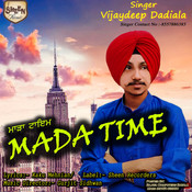 Mada Time MP3 Song Download- Mada Time Mada Time Punjabi Song by