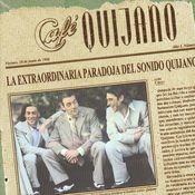 La Extraordinaria Paradoja Del Sonido Quijano Songs
