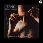 Double Trouble / The Best Of Remu And Hurriganes Songs