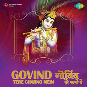 Govind Tere Charno Mein Songs