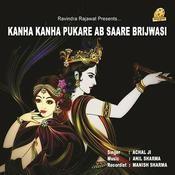 Kanha Kanha Pukare Ab Sare Songs