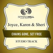 Chains Gone, Set Free (Studio Track) Songs